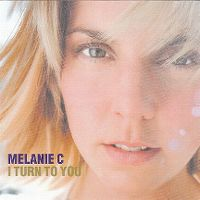 Cover Melanie C - I Turn To You