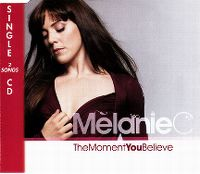 Cover Melanie C - The Moment You Believe