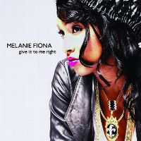 Cover Melanie Fiona - Give It To Me Right