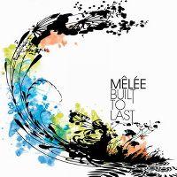 Cover Mêlée - Built To Last