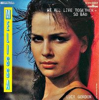 Cover Melissa - We All Live Together - So Bad