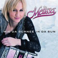 Cover Melissa - Wie da Schnee in da Sun