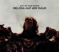 Cover Melissa auf der Maur - Out Of Our Minds
