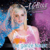 Cover Melissa Naschenweng - Die ganze Nacht