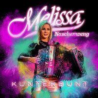 Cover Melissa Naschenweng - Kunterbunt