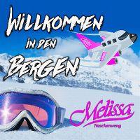 Cover Melissa Naschenweng - Willkommen in den Bergen