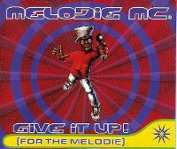 Cover Melodie MC - Give It Up! (For The Melodie)