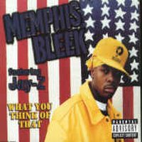Cover Memphis Bleek feat. Jay-Z - What You Think Of That