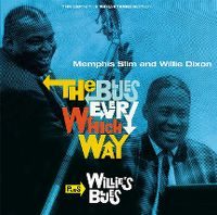 Cover Memphis Slim and Willie Dixon - The Blues Every Which Way / Willie's Blues
