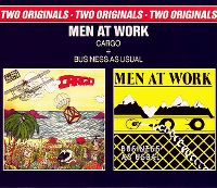 Cover Men At Work - Two Classic Albums... One Low Price: Business As Usual / Cargo