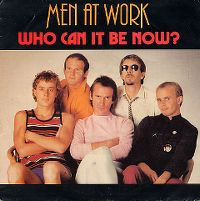 Cover Men At Work - Who Can It Be Now?