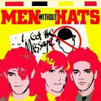 Cover Men Without Hats - I Got The Message