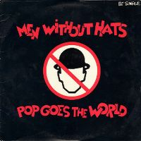 Cover Men Without Hats - Pop Goes The World