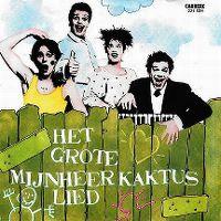 Cover Meneer Kaktus - Het grote meneer Kaktus lied