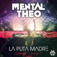 Cover Mental Theo - La puta madre