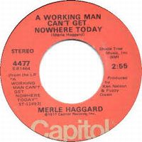 Cover Merle Haggard - A Working Man Can't Get Nowhere Today