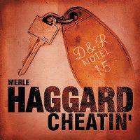 Cover Merle Haggard - Cheatin'