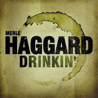 Cover Merle Haggard - Drinkin'
