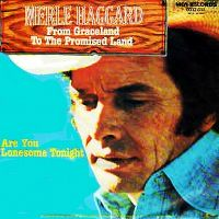 Cover Merle Haggard - From Graceland To The Promised Land