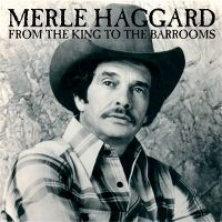 Cover Merle Haggard - From The King To The Barrooms