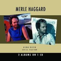 Cover Merle Haggard - Kern River / Chill Factor