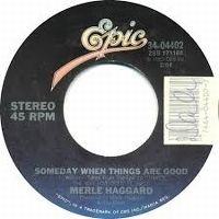 Cover Merle Haggard - Someday When Things Are Good
