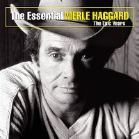 Cover Merle Haggard - The Essential - The Epic Years
