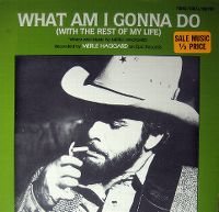 Cover Merle Haggard - What Am I Gonna Do (With The Rest Of My Life)