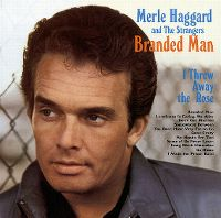 Cover Merle Haggard And The Strangers - Branded Man