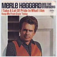 Cover Merle Haggard And The Strangers - I Take A Lot Of Pride In What I Am
