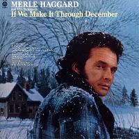 Cover Merle Haggard And The Strangers - If We Make It Through December