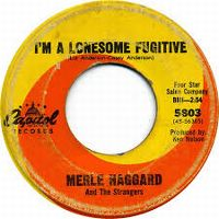 Cover Merle Haggard And The Strangers - I'm A Lonesome Fugitive
