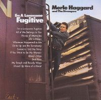 Cover Merle Haggard And The Strangers - I'm Lonesome Fugitive