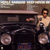 Cover Merle Haggard And The Strangers - Keep Movin' On