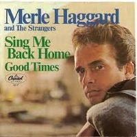 Cover Merle Haggard And The Strangers - Sing Me Back Home