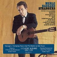 Cover Merle Haggard And The Strangers - Strangers / Swinging Doors And The Bottle Let Me Down