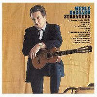 Cover Merle Haggard And The Strangers - Strangers