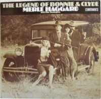 Cover Merle Haggard And The Strangers - The Legend Of Bonnie And Clyde