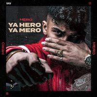 Cover Mero - Ya hero ya mero