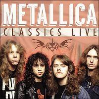 Cover Metallica - Classics Live