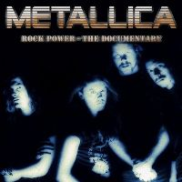 Cover Metallica - Rock Power - The Documentary
