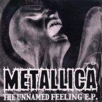 Cover Metallica - The Unnamed Feeling EP