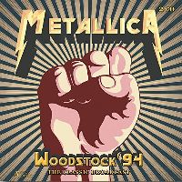 Cover Metallica - Woodstock '94 - The Classic Broadcast