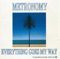 Cover Metronomy - Everything Goes My Way