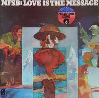 Cover MFSB - Love Is The Message