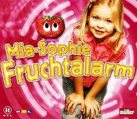 Cover Mia-Sophie - Fruchtalarm