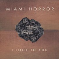 Cover Miami Horror feat. Kimbra - I Look To You