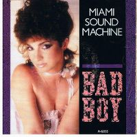 Cover Miami Sound Machine - Bad Boy