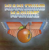 Cover Miami Sound Machine - Miami Sound Machine