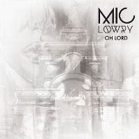 Cover Mic Lowry - Oh Lord